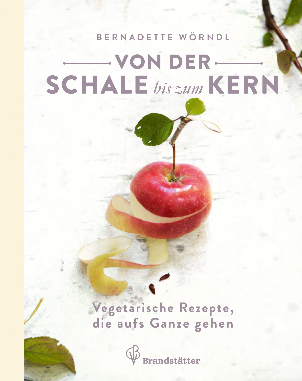 Von der Schale bis zum Kern von Bernadette Wörndl