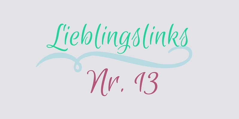 Lieblingslinks Nr. 13 by Coconut & Vanilla
